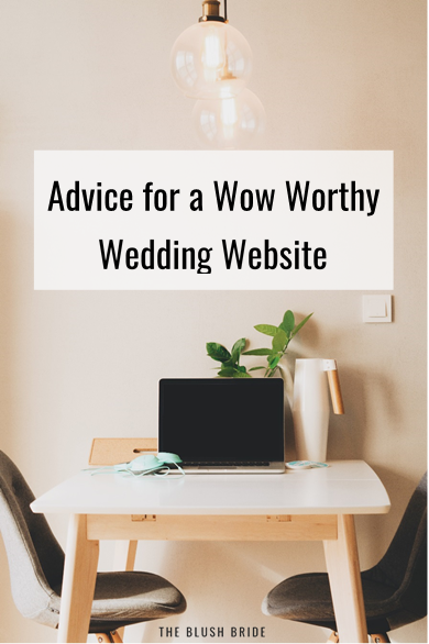 Advice for a Wow Worthy Wedding Website