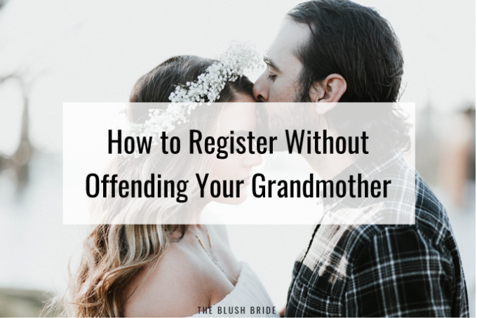 How to Register Without Offending Your Grandmother